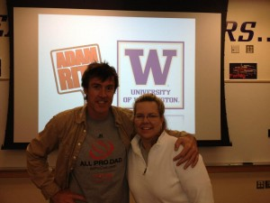 U dub Associate Athletic Director Kim Durand in Seattle with Adam at the University of Washington